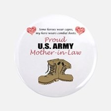 "Proud US Army Mother-In-Law 3.5"" Button"
