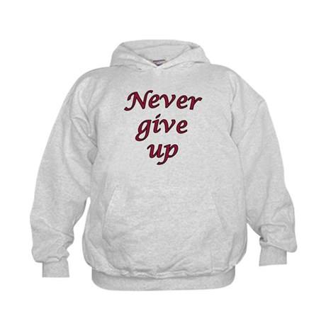 Never give up Kids Hoodie