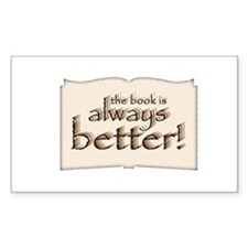 Book is Better Rectangle Decal