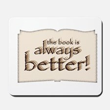 Book is Better Mousepad