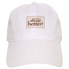 Book is Better Baseball Cap