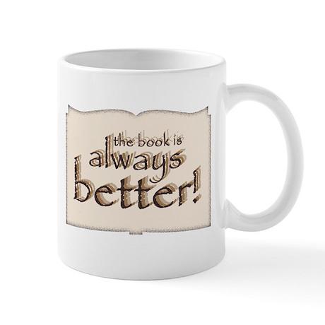 Book is Better Mug