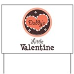 Pink Brown Daddy's Little Valentine Yard Sign