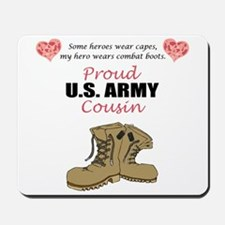Proud US Army Cousin Mousepad