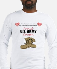 Proud US Army Cousin Long Sleeve T-Shirt