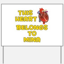 This Heart: Mina (A) Yard Sign