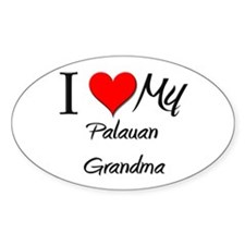 I Heart My Palauan Grandma Oval Decal