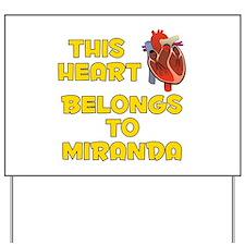 This Heart: Miranda (A) Yard Sign