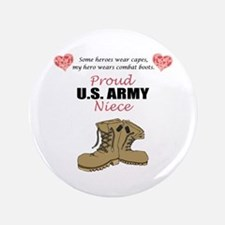 "Proud US Army Niece 3.5"" Button"