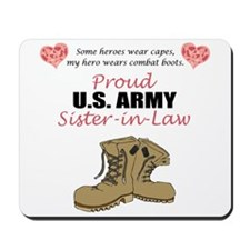 Proud US Army Sister-in-Law Mousepad