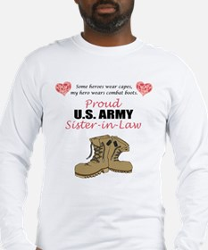 Proud US Army Sister-in-Law Long Sleeve T-Shirt