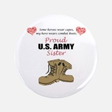 "Proud US Army Sister 3.5"" Button"