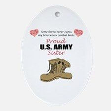 Proud US Army Sister Oval Ornament