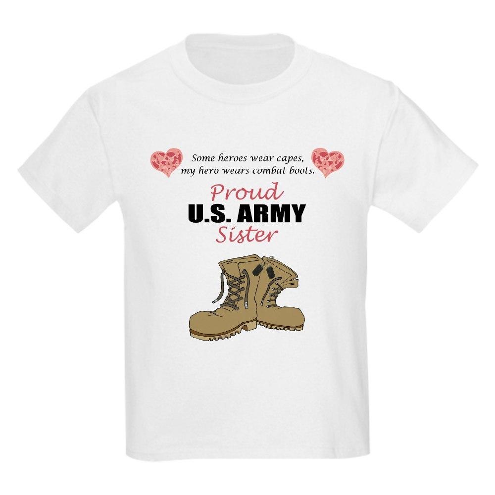 CafePress Proud US Army Sister Kids Light