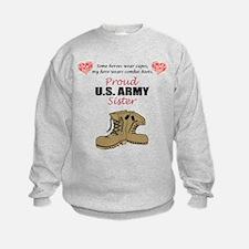 Proud US Army Sister Sweatshirt