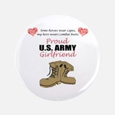 """Proud US Army Girlfriend 3.5"""" Button"""