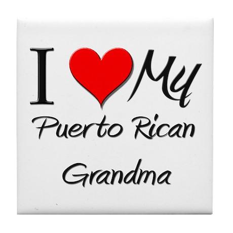 I Heart My Puerto Rican Grandma Tile Coaster
