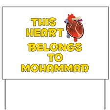 This Heart: Mohammad (A) Yard Sign