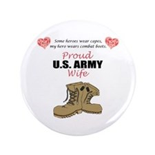 "Proud US Army Wife 3.5"" Button"