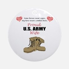 Proud US Army Wife Ornament (Round)