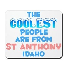 Coolest: St Anthony, ID Mousepad