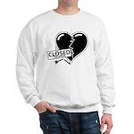 Closed For Repairs Heart Sweatshirt