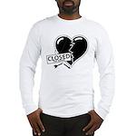 Closed For Repairs Heart Long Sleeve T-Shirt