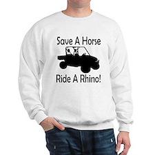 Save A Horse Ride A Rhino Sweatshirt