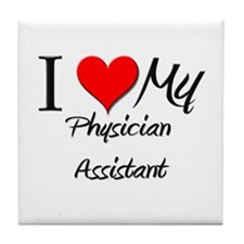 I Heart My Physician Assistant Tile Coaster