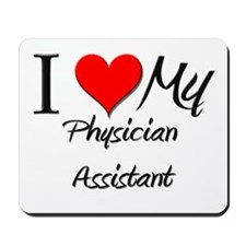 I Heart My Physician Assistant Mousepad