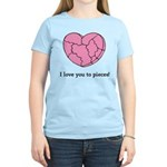 I Love You To Pieces Women's Light T-Shirt