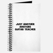 just another amature guitar t Journal