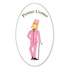 Blond Primo Uomo in Pink Suit Oval Decal