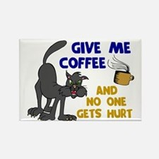 Give Me Coffee 1 Rectangle Magnet