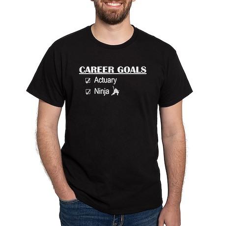 Actuary Career Goals Dark T-Shirt