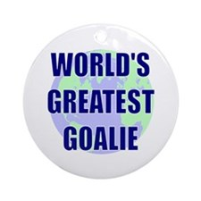 World's Greatest Goalie Ornament (Round)