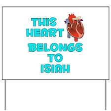 This Heart: Isiah (B) Yard Sign
