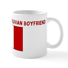PROPERTY OF MY PERUVIAN BOYFR Mug