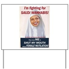 Condi Rice - Dhimmi for FGM Yard Sign