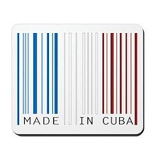 made in cuba Mousepad