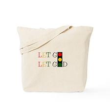 Let God Tote Bag