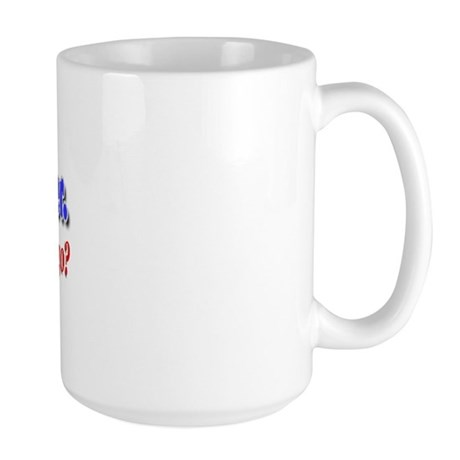 I'm Their Leader ... Large Mug
