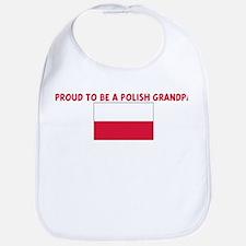 PROUD TO BE A POLISH GRANDPA Bib