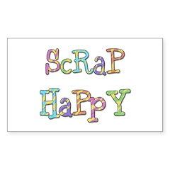 Scrap Happy Sticker (Rectangle)