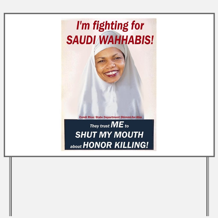 Condi Rice - Honor Killing Apologist Yard Sign