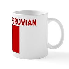 KISS ME I AM PERUVIAN Mug