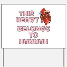 This Heart: Hannah (C) Yard Sign