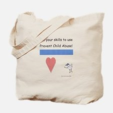 Put your skills to use Prevent Tote Bag