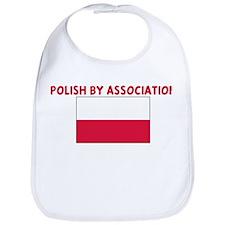 POLISH BY ASSOCIATION Bib
