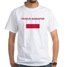 POLISH BY ASSOCIATION Shirt